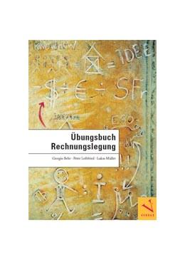 Abbildung von Behr / Leibfried / Müller | Übungsbuch Rechnungslegung | 2012