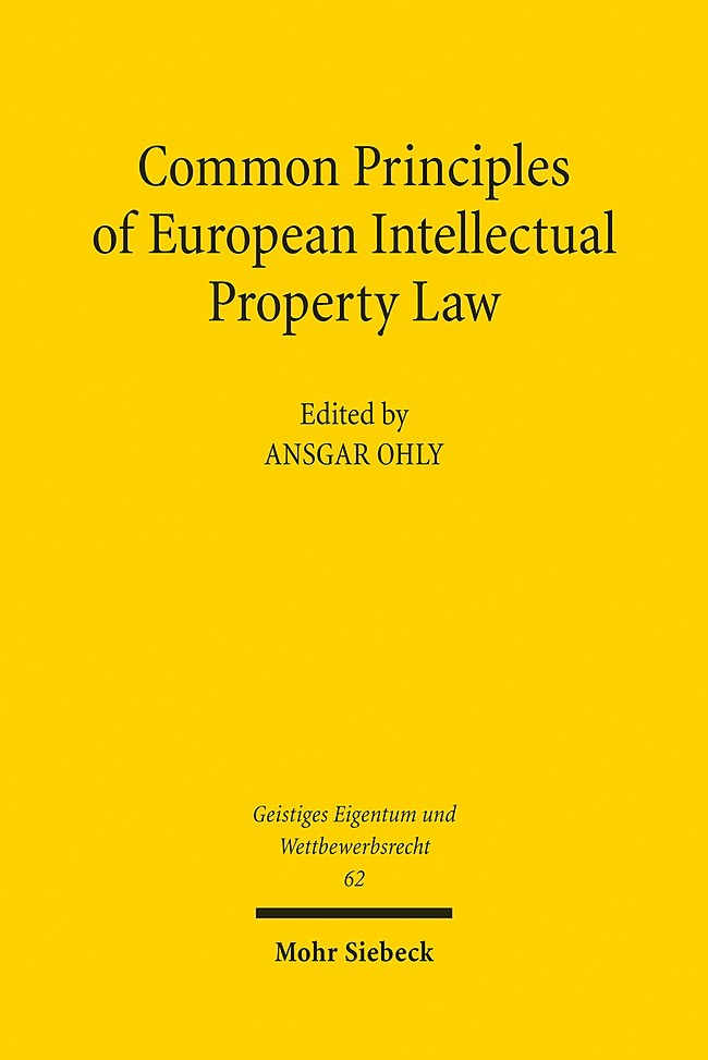 Common Principles of European Intellectual Property Law | Ohly | 1. Auflage 2012, 2012 | Buch (Cover)