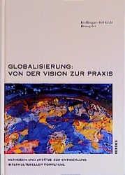 Abbildung von Kopper / Kiechl | Globalisierung: Von der Vision zur Praxis | 1997