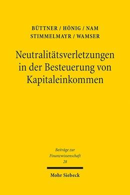 Abbildung von Büttner / Hönig / Wamser | Neutralitätsverletzungen in der Besteuerung von Kapitaleinkommen und deren Wachstumswirkungen | 1. Auflage 2012 | 2012 | Eine theoretische und empirisc... | 28