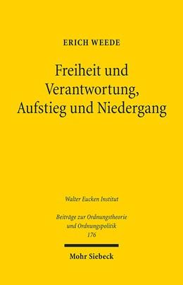 Abbildung von Weede | Freiheit und Verantwortung, Aufstieg und Niedergang | 1. Auflage 2012 | 2012 | 176