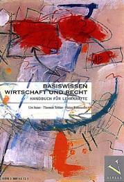 Abbildung von Saxer / Tobler / Rüfenacht   Basiswissen Wirtschaft und Recht   1999
