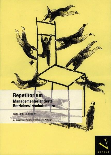 Abbildung von Thommen | Repetitorium Managementorientierte Betriebswirtschafslehre | 2007