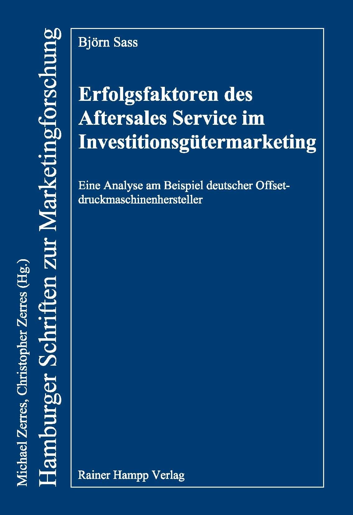 Abbildung von Sass | Erfolgsfaktoren des Aftersales Service im Investitionsgütermarketing | 2012