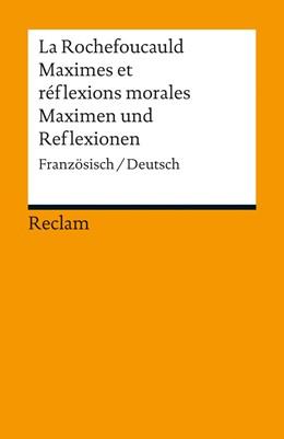 Abbildung von de La Rochefoucauld / Stackelberg | Maximes et réflexions morales / Maximen und Reflexionen | 2012 | Französisch/Deutsch | 18877