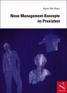 Abbildung von Hilb | Neue Management-Konzepte im Praxistest | 2008