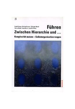 Abbildung von Attems / Hauser / Mandl / Sohm / Weber   Führen - Zwischen Hierarchie und...   2001
