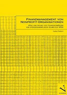Abbildung von Neubert | Finanzmanagement von Nonprofit-Organisationen | 2007 | Höhe und Anlage des Finanzverm...