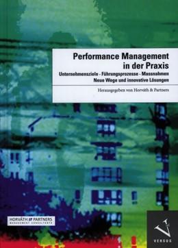 Abbildung von Performance Management in der Praxis | 2006 | Unternehmensziele, Führungspro...