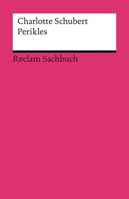 Abbildung von Schubert | Perikles | 2012 | Tyrann oder Demokrat? | 18965