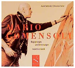 Abbildung von Schmidt | Mario Comensoli | 1998 | Begegnungen und Erinnerungen /...