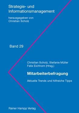 Abbildung von Scholz / Müller / Eichhorn   Mitarbeiterbefragung   2012   Aktuelle Trends und hilfreiche...   29