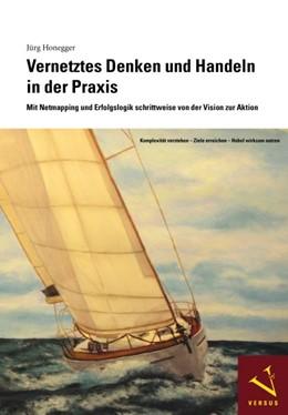 Abbildung von Honegger | Vernetztes Denken und Handeln in der Praxis | 2008 | Mit Netmapping und Erfolgslogi...