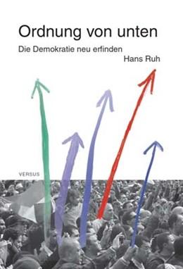 Abbildung von Ruh | Ordnung von unten | 2011 | Die Demokratie neu erfinden