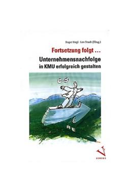 Abbildung von Hegi / Staub | Fortsetzung folgt... | 2001 | Unternehmensnachfolge in KMU e...