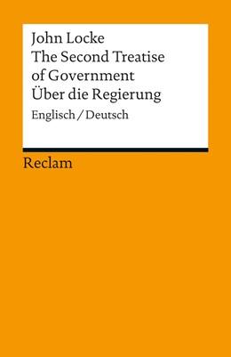 Abbildung von Locke / Mayer-Tasch | The Second Treatise of Government / Über die Regierung | 2012 | Englisch/Deutsch | 18884