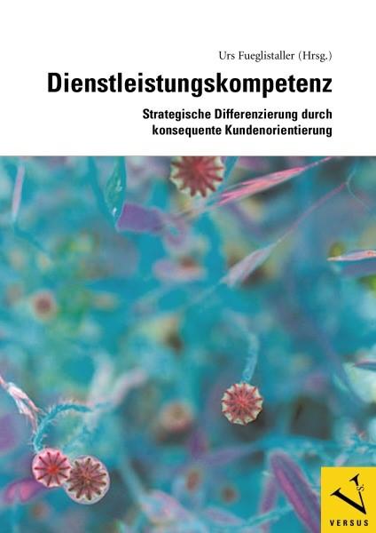 Abbildung von Fueglistaller   Dienstleistungskompetenz   2008