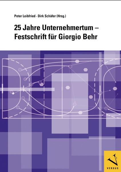 Abbildung von Leibfried / Schäfer | 25 Jahre Unternehmertum | 2010