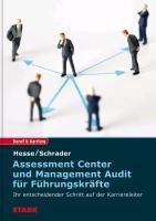 Assessment Center und Management Audit für Führungskräfte | Hesse / Schrader, 2012 (Cover)