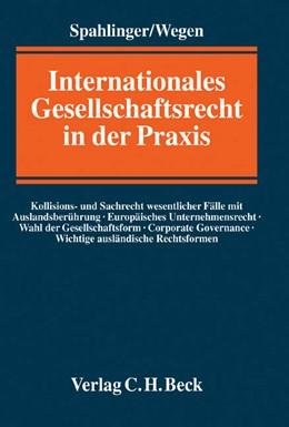 Abbildung von Spahlinger / Wegen   Internationales Gesellschaftsrecht in der Praxis   2005   Kollisions- und Sachrecht wese...
