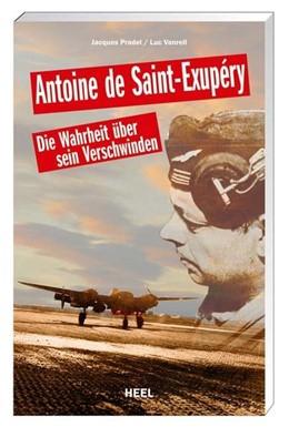 Abbildung von Pradel / Vanrell | Antoine de Saint-Exupéry | 2008 | Die Wahrheit über sein Verschw...
