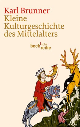 Abbildung von Brunner, Karl | Kleine Kulturgeschichte des Mittelalters | 2012 | 6058