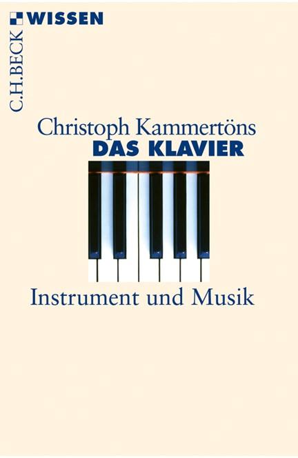 Cover: Christoph Kammertöns, Das Klavier