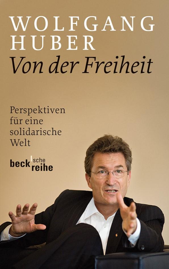 Abbildung von Huber, Wolfgang | Von der Freiheit | 2012