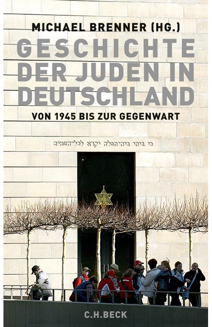 Cover: , Geschichte der Juden in Deutschland von 1945 bis zur Gegenwart
