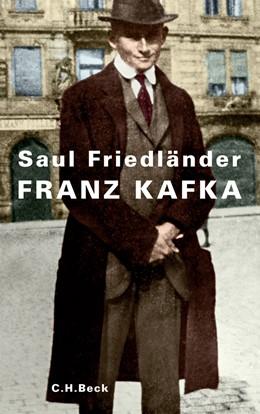Abbildung von Friedländer, Saul | Franz Kafka | 2012