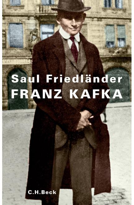 Cover: Saul Friedländer, Franz Kafka
