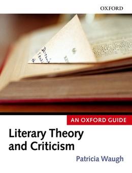 Abbildung von Waugh | Oxford Guides Series | 2006 | Modern Literary Theory and Cri...