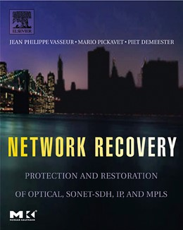 Abbildung von Vasseur / Pickavet / Demeester | Network Recovery | 2004 | Protection and Restoration of ...