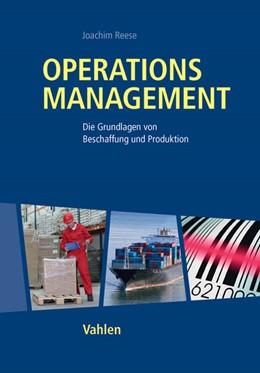 Abbildung von Reese | Operations Management | 2013 | Optimale Gestaltung von Wertsc...