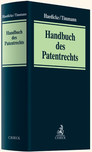 Handbuch des Patentrechts | Haedicke / Timmann | Buch (Cover)