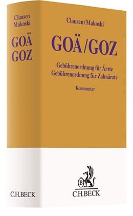 Abbildung von Clausen / Makoski | GOÄ / GOZ | 2019 | Gebührenordnung für Ärzte / Ge...