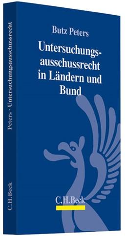 Abbildung von Peters | Untersuchungsausschussrecht | 2012 | Länder und Bund
