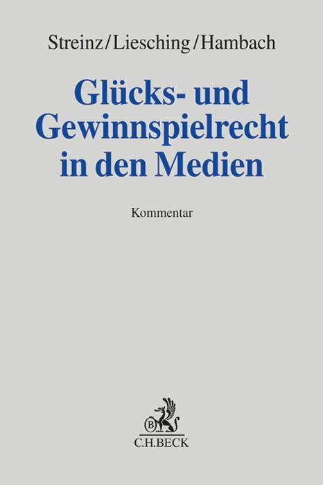 Glücks- und Gewinnspielrecht in den Medien | Streinz / Liesching / Hambach | Buch (Cover)