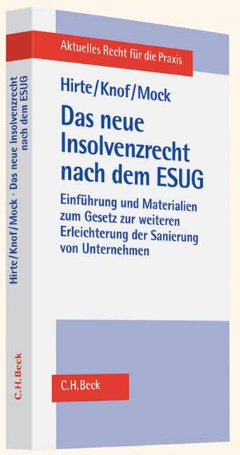 Das neue Insolvenzrecht nach dem ESUG | Hirte / Knof / Mock, 2012 | Buch (Cover)