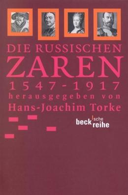 Abbildung von Torke, Hans-Joachim | Die russischen Zaren | 4. Auflage | 2012 | 1547-1917 | 1305