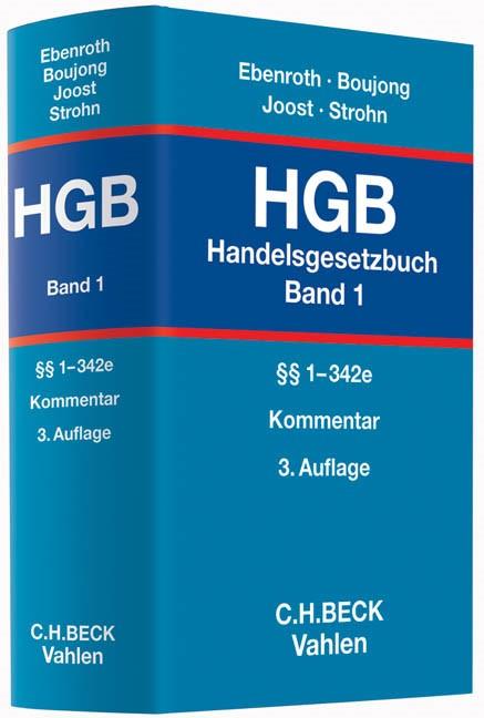 Handelsgesetzbuch: HGB, Band 1: §§ 1-342e | Ebenroth / Boujong / Joost / Strohn | 3. Auflage, 2014 | Buch (Cover)