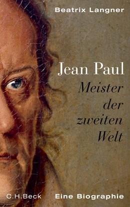 Abbildung von Langner, Beatrix | Jean Paul | 2013 | Meister der zweiten Welt