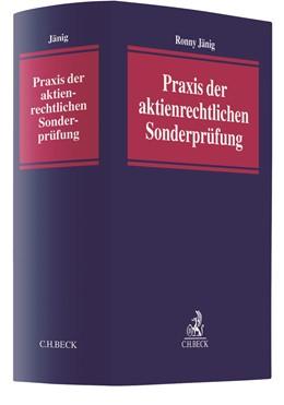 Abbildung von Jänig | Praxis der aktienrechtlichen Sonderprüfung | 1. Auflage | 2022 | beck-shop.de