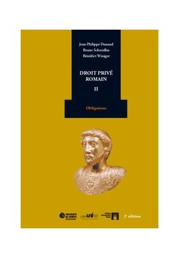 Abbildung von Dunand / Schmidlin / Winiger | Droit privé romain II | 2. Auflage | 2012 | Obligations
