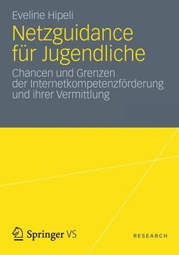 Abbildung von Hipeli | Netzguidance für Jugendliche | 2012 | Chancen und Grenzen der Intern...