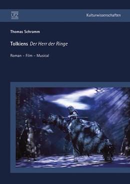 Abbildung von Schramm   Tolkiens Der Herr der Ringe   2012   Roman – Film – Musical