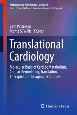 Abbildung von Patterson / Willis | Translational Cardiology | 2012 | Molecular Basis of Cardiac Met...