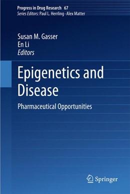 Abbildung von Gasser / Li | Epigenetics and Disease | 2012 | Pharmaceutical Opportunities | 67