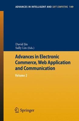 Abbildung von Jin / Lin | Advances in Electronic Commerce, Web Application and Communication | 1. Auflage | 2012 | 149 | beck-shop.de