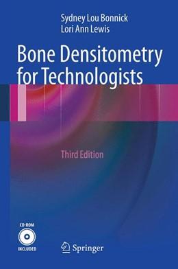 Abbildung von Bonnick / Lewis | Bone Densitometry for Technologists | 2012